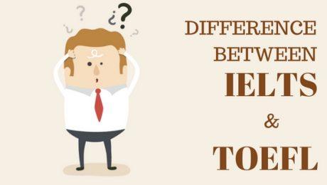 Differences between IELTS & TOEFL