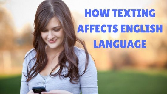 How texting affects English language