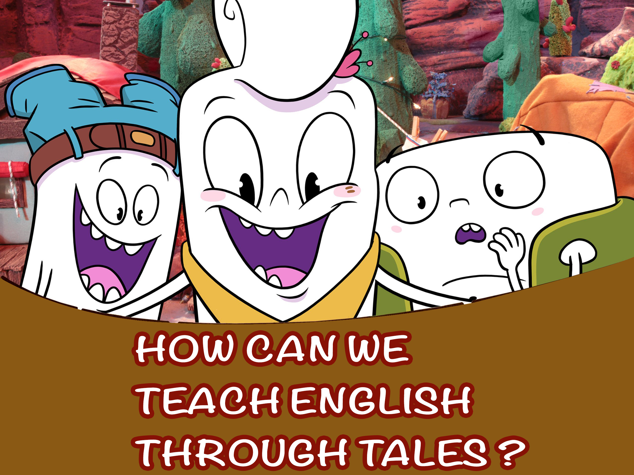 Teaching English Through Tales