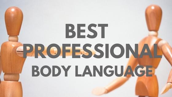 Best Professional Body Language