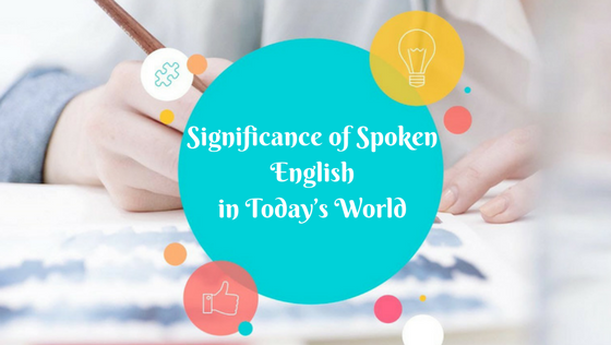 Significance of Spoken English in Today's World
