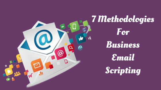 7 Methodologies For Business Email Scripting