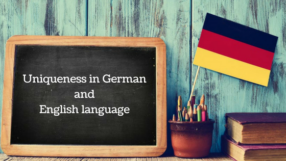 Uniqueness in German Language and English language