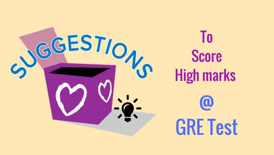 Suggestions to score high marks at GRE Test