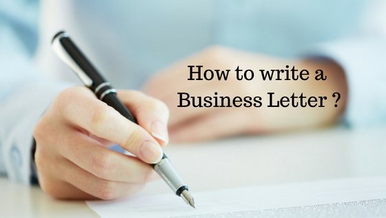 How to improve the Business letter-writing?
