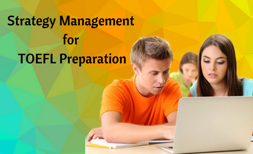 Strategy Management for TOEFL Preparation