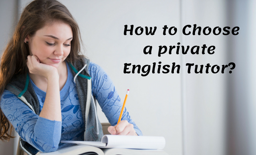How to Choose a private English Tutor