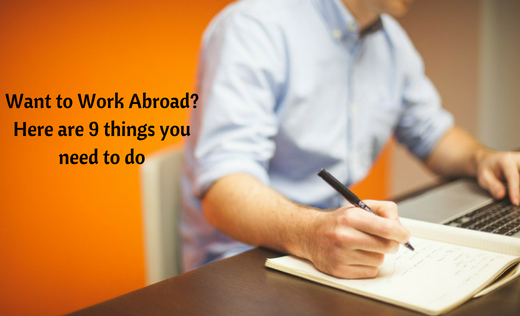 Want to work abroad_ Here are 9 things you need to do