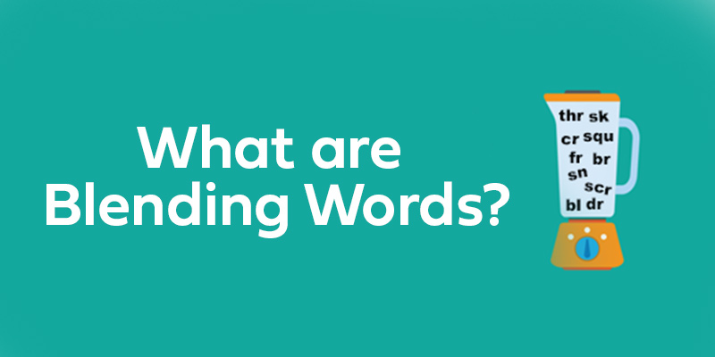 What are Blending Words